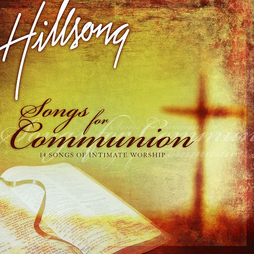 Hillsong United альбом Songs For Communion