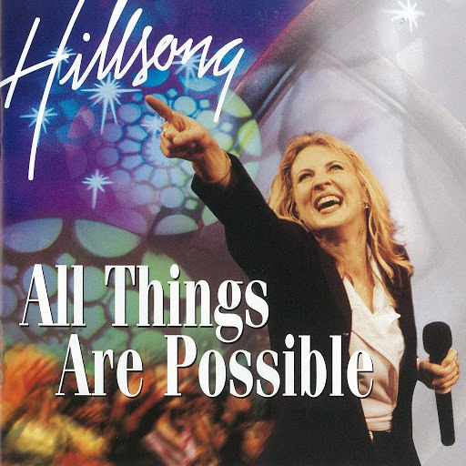 Hillsong United альбом All Things Are Possible