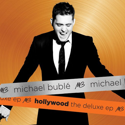 Michael Bublé альбом Hollywood The Deluxe EP