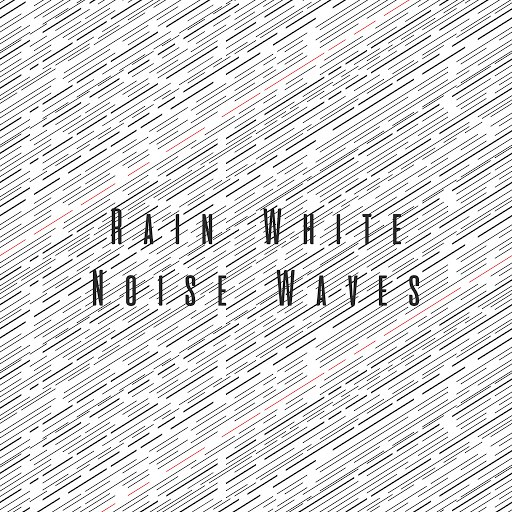Rain альбом Rain White Noise Waves