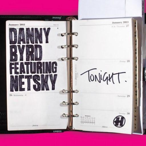 Danny Byrd альбом Tonight (feat. Netsky)