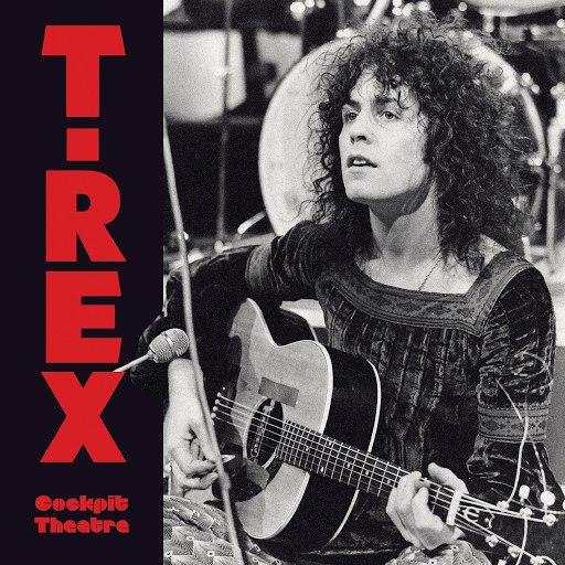 T. Rex альбом The Cockpit Theatre (Live)