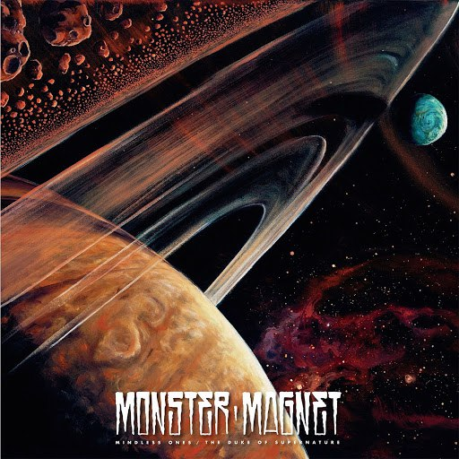 Monster Magnet альбом Mindless Ones / The Duke of Supernature