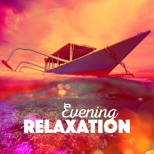 RELAX альбом Evening Relaxation