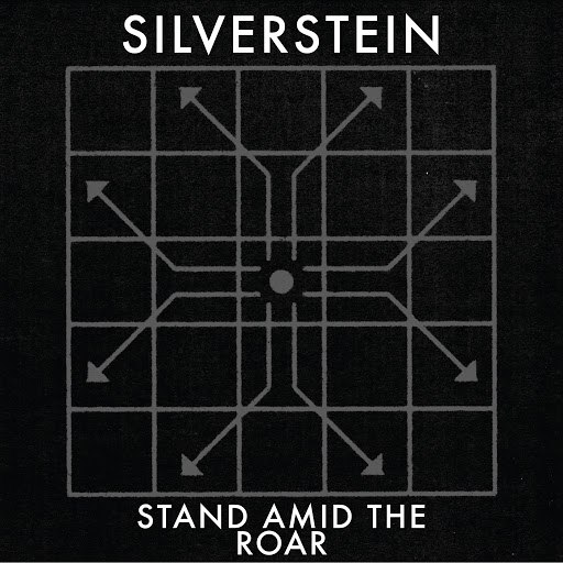 Silverstein альбом Stand Amid The Roar