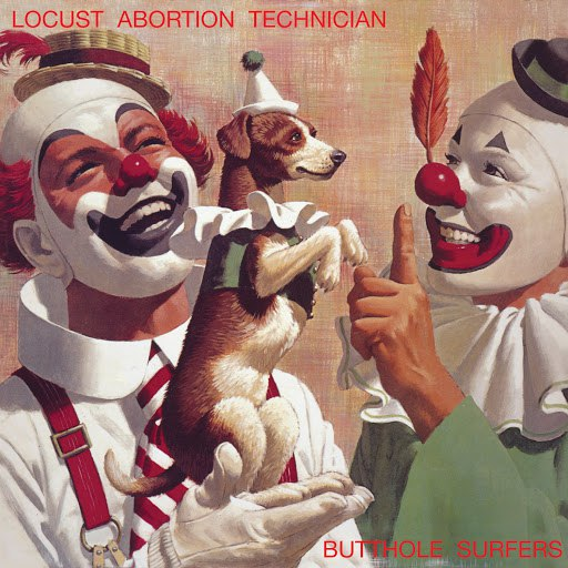 Butthole Surfers альбом Locust Abortion Technician