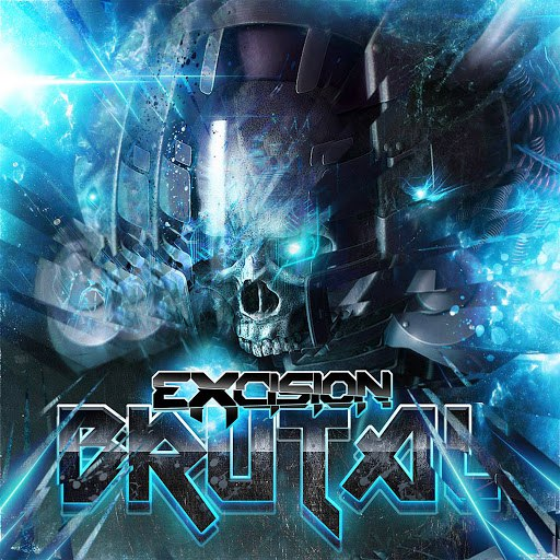 Excision альбом Brutal