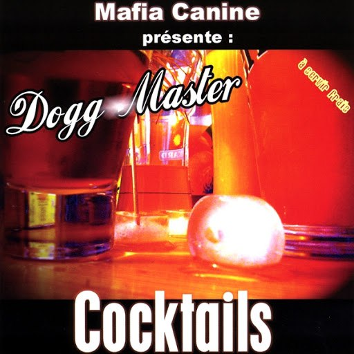 Dogg Master альбом Cocktails 1
