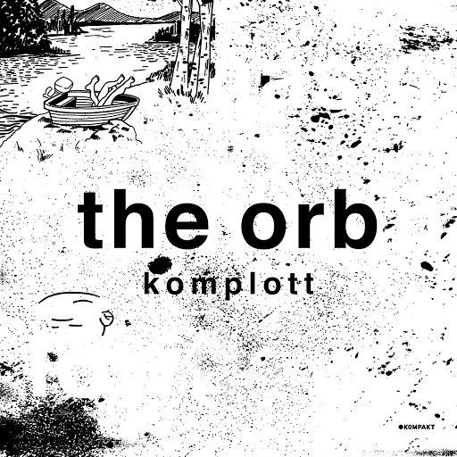The Orb альбом Komplott