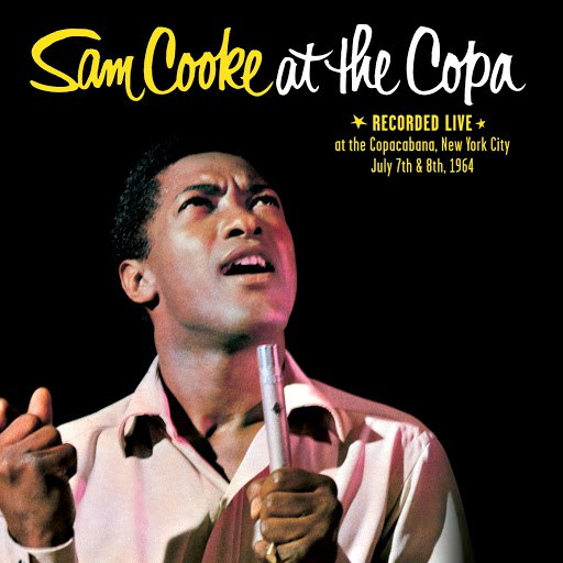 Sam Cooke альбом Sam Cooke At The Copa (Remastered)