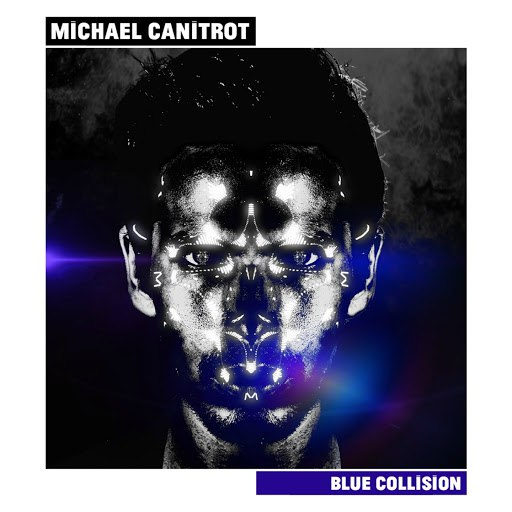 Michael Canitrot альбом Blue Collision
