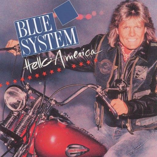 Blue System альбом Hello America