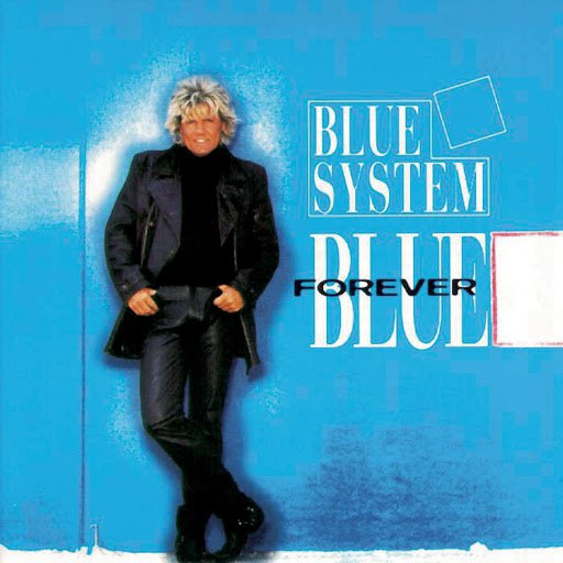 Blue System альбом Forever Blue
