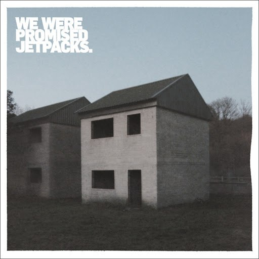 We Were Promised Jetpacks альбом These Four Walls