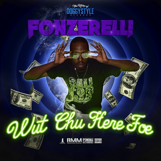 Fonzerelli альбом Wut Chu Here Foe