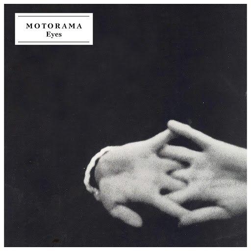 Motorama альбом Eyes