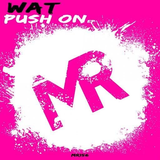 WAT альбом Push On EP