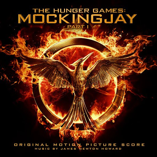 James Newton Howard альбом The Hunger Games: Mockingjay Pt. 1 (Original Motion Picture Score)