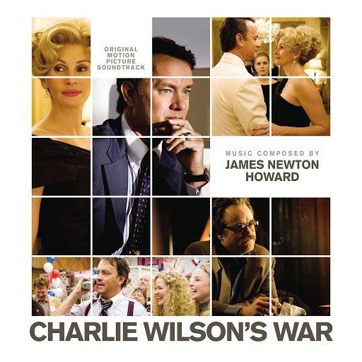 James Newton Howard альбом Charlie Wilson's War (Original Motion Picture Soundtrack)