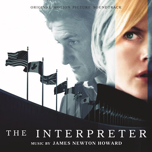 James Newton Howard альбом The Interpreter (Original Motion Picture Soundtrack)