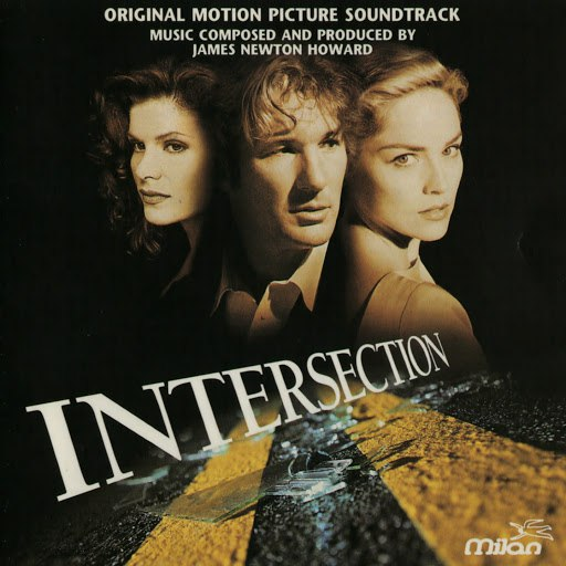James Newton Howard альбом Intersection (Mark Rydell's Original Motion Picture Soundtrack)