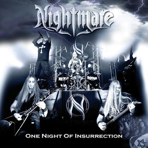 Nightmare альбом One Night of Insurrection