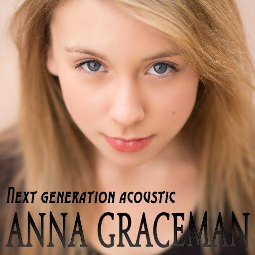 Anna Graceman альбом Next Generation (Acoustic Version)