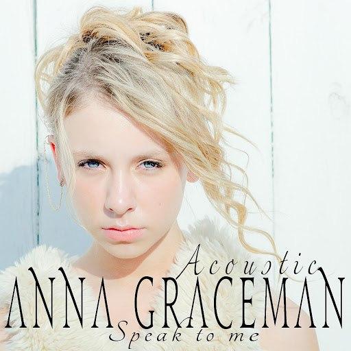 Anna Graceman альбом Speak to Me (Acoustic Version)