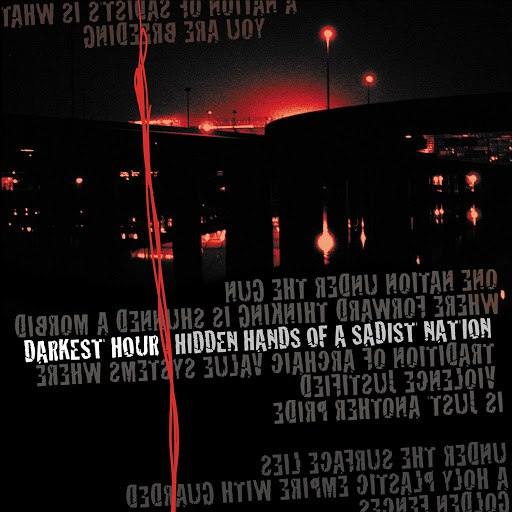 Darkest Hour альбом Hidden Hands of a Sadist Nation (Re-Issue)
