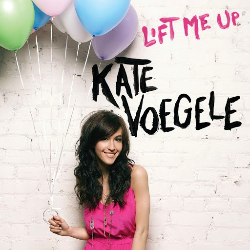 Kate Voegele альбом Lift Me Up