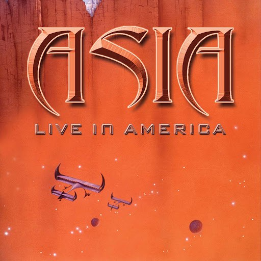 Asia альбом Live in America