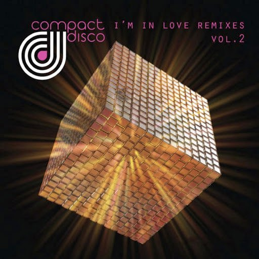 Compact Disco альбом I'm in Love Remixes, Vol. 2
