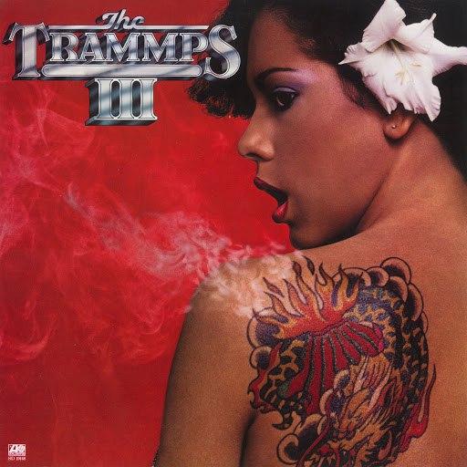 The Trammps альбом The Trammps III