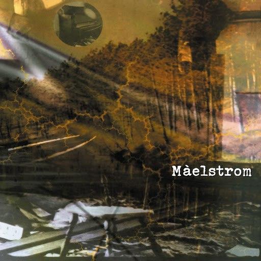 Maelstrom альбом Màelstrom