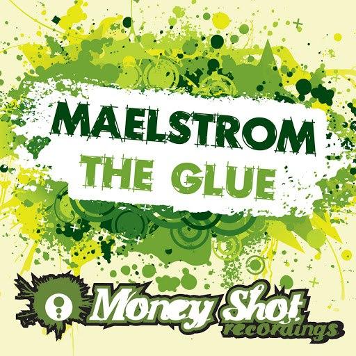 Maelstrom альбом The Glue