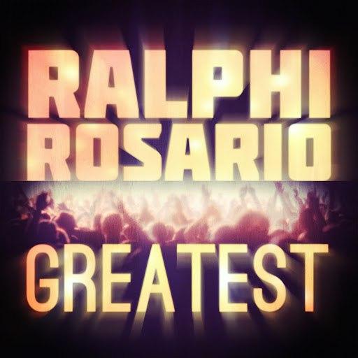 ralphi rosario альбом Greatest - Ralphi Rosario