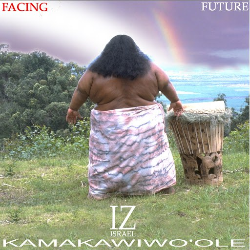 Israel Kamakawiwo'ole альбом Facing Future