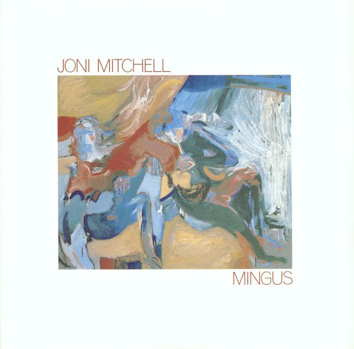 Joni Mitchell альбом Mingus