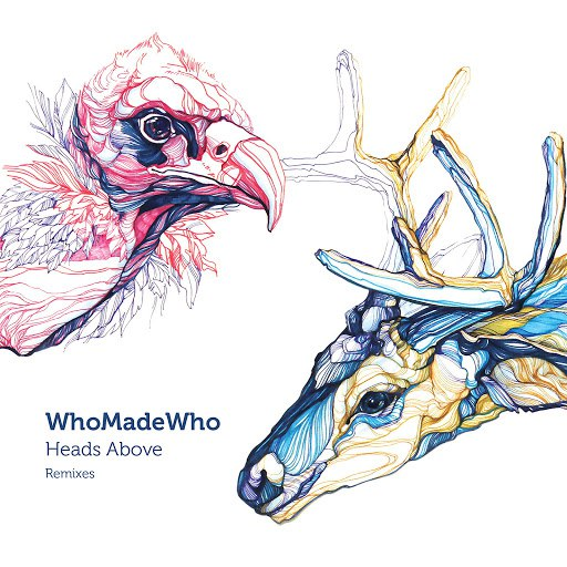 WhoMadeWho альбом WhoMadeWho - Heads Above (Remixes)