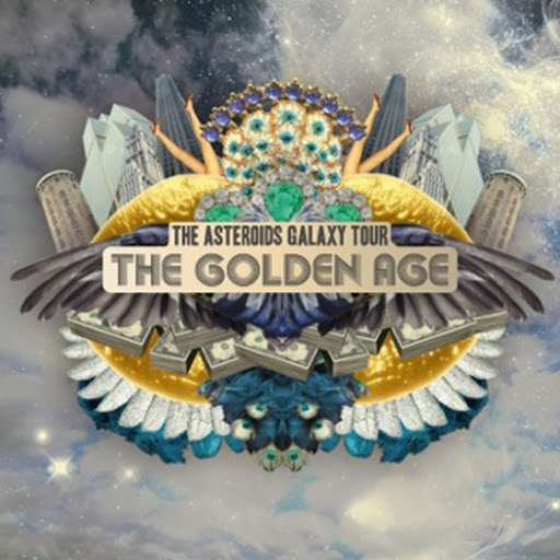 The Asteroids Galaxy Tour альбом The Golden Age