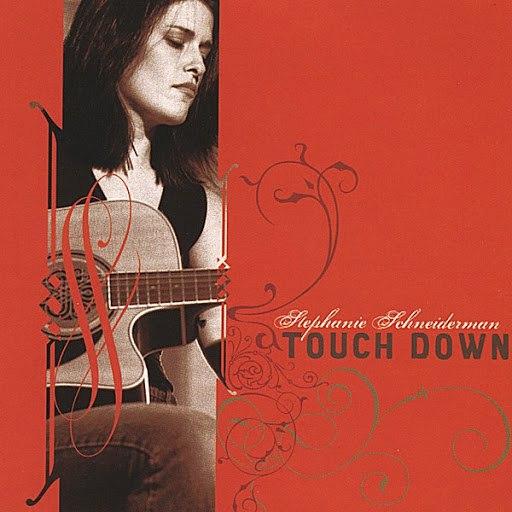 Stephanie Schneiderman альбом Touch Down