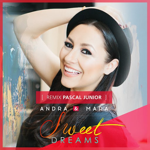 Andra альбом Sweet Dreams (Pascal Junior Remix)