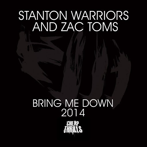 Stanton Warriors альбом Bring Me Down 2014