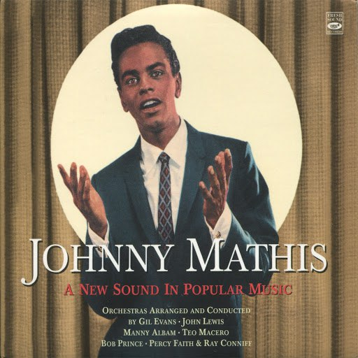 Johnny Mathis альбом A New Sound In Popular Music