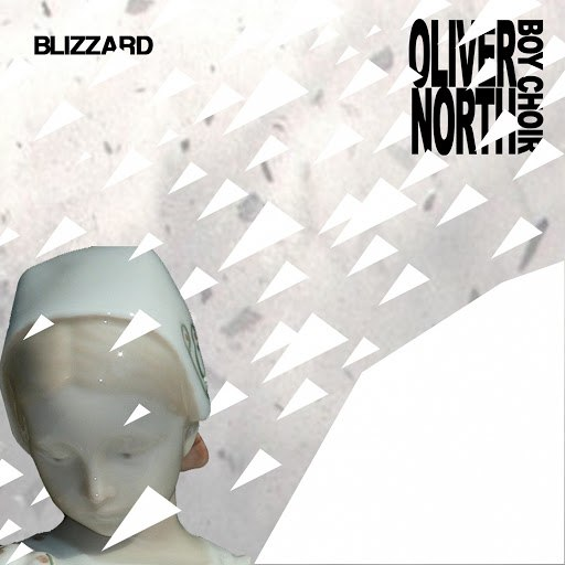 Oliver North Boy Choir альбом Blizzard