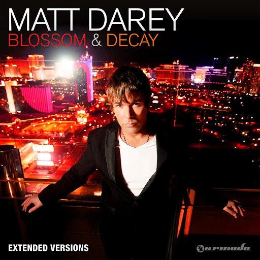 Matt Darey альбом Blossom & Decay (Extended Versions)