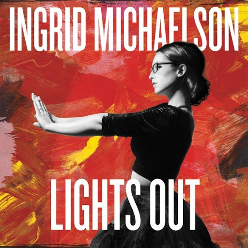 Ingrid Michaelson альбом Lights Out (Deluxe Edition)