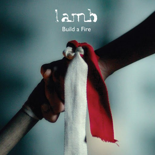 Lamb альбом Build a Fire - EP