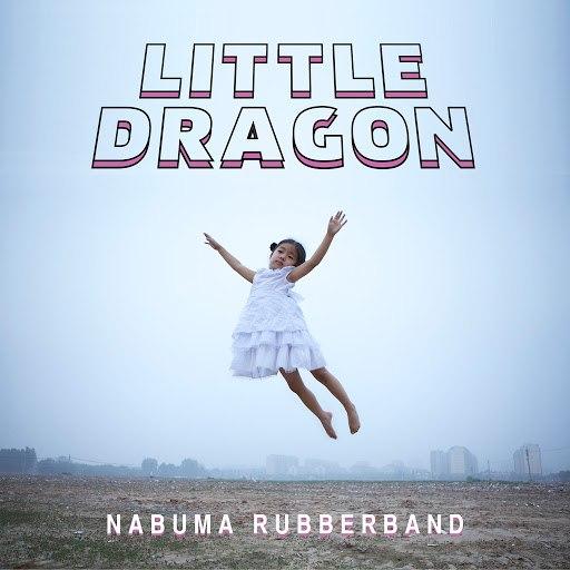 Little Dragon альбом Nabuma Rubberband
