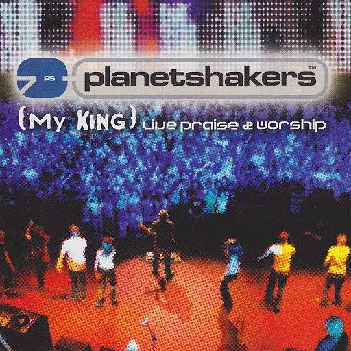Planetshakers альбом My King